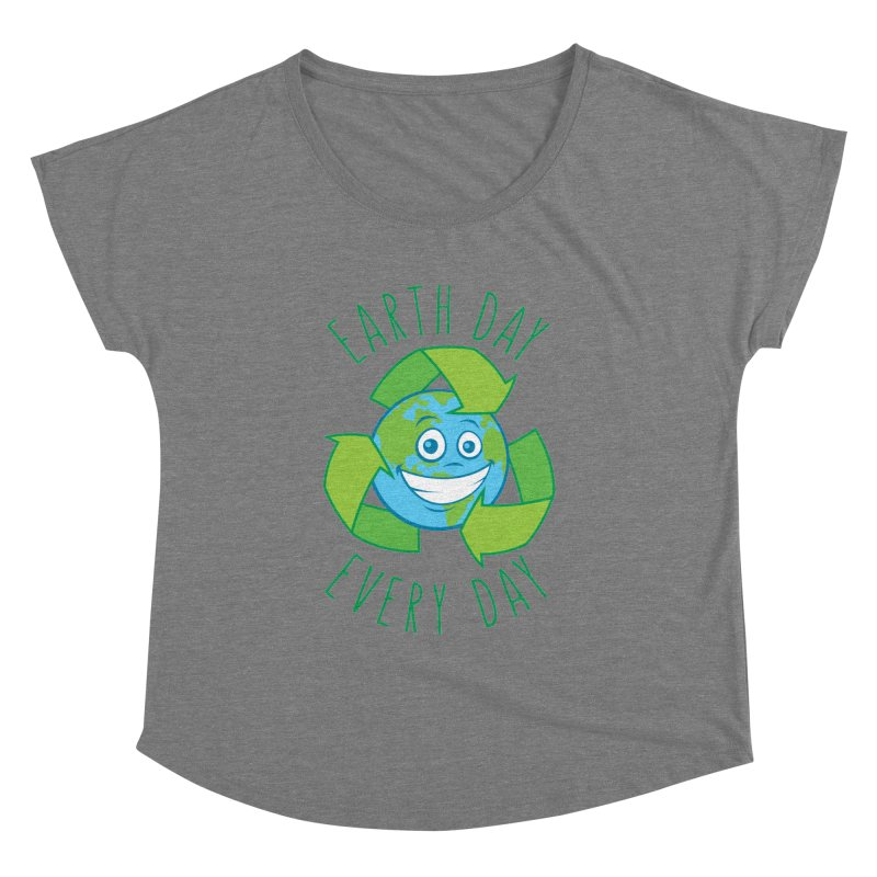 Earth Day Every Day Recycle Cartoon Women's Dolman Scoop Neck by Fizzgig's Artist Shop