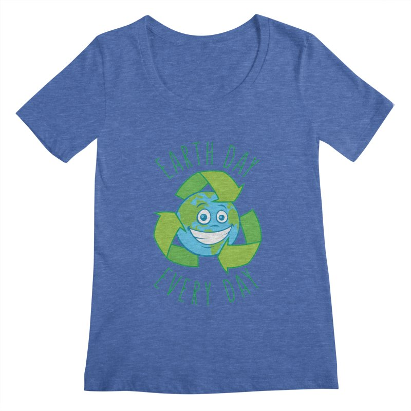 Earth Day Every Day Recycle Cartoon Women's Regular Scoop Neck by Fizzgig's Artist Shop