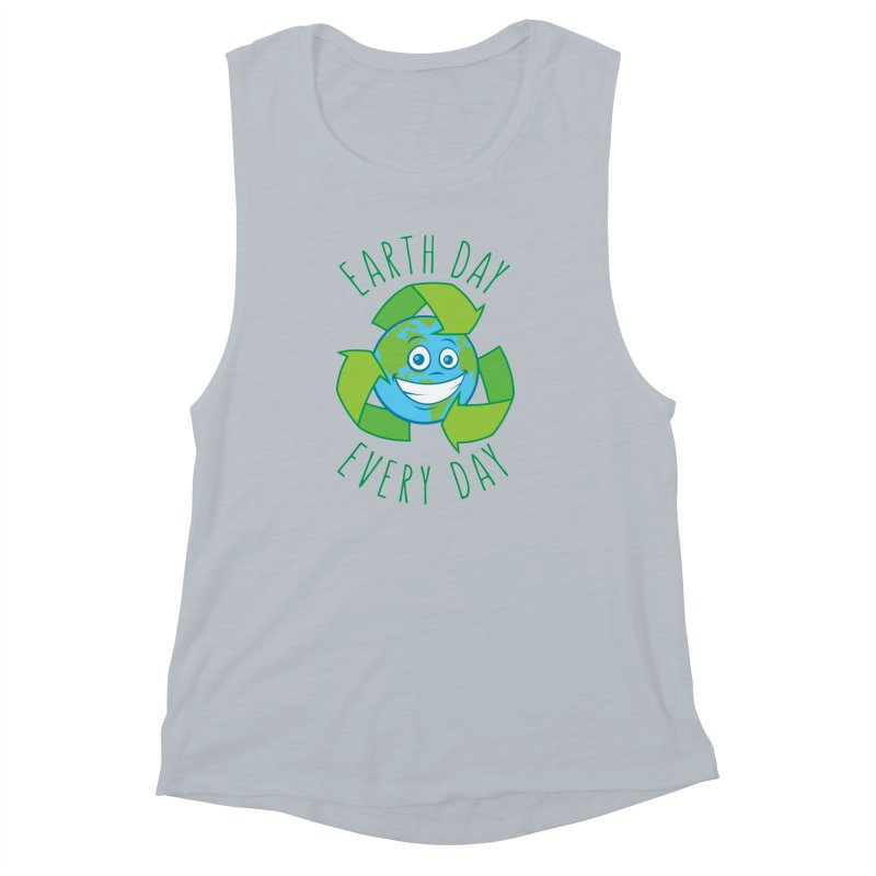 Earth Day Every Day Recycle Cartoon Women's Muscle Tank by Fizzgig's Artist Shop