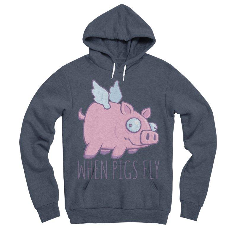 When Pigs Fly with Text Men's Sponge Fleece Pullover Hoody by Fizzgig's Artist Shop