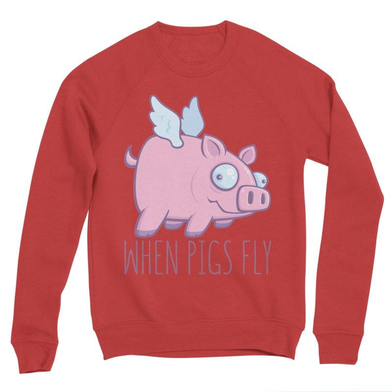 When Pigs Fly with Text Men's Sponge Fleece Sweatshirt by Fizzgig's Artist Shop