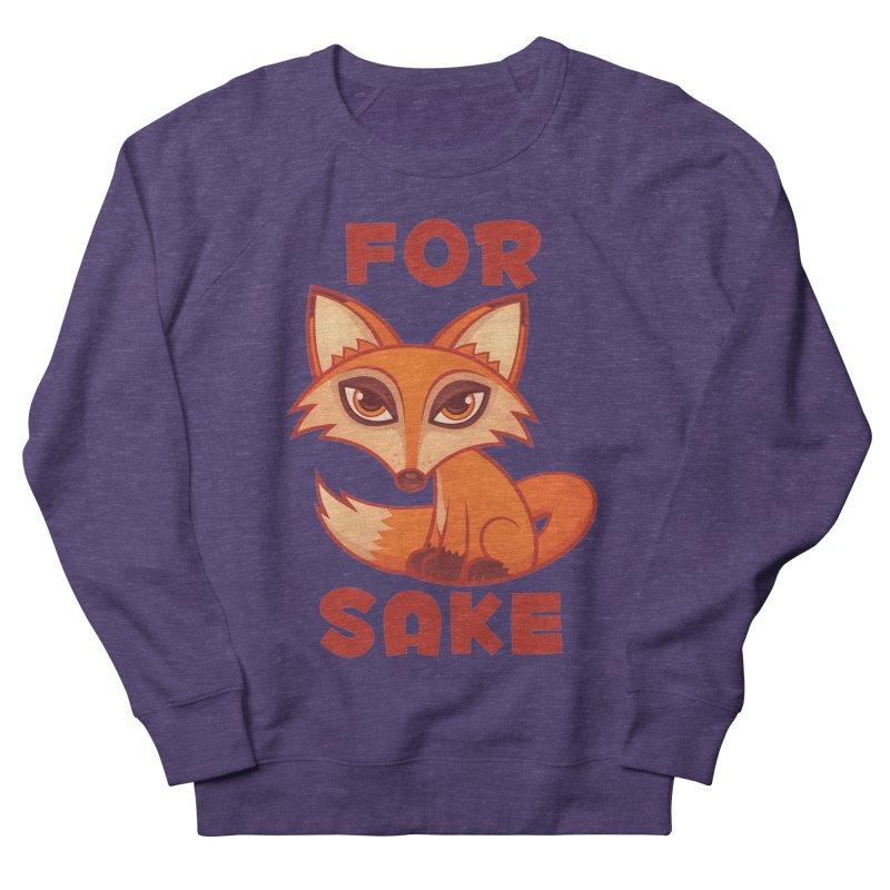 For Fox Sake Men's French Terry Sweatshirt by Fizzgig's Artist Shop