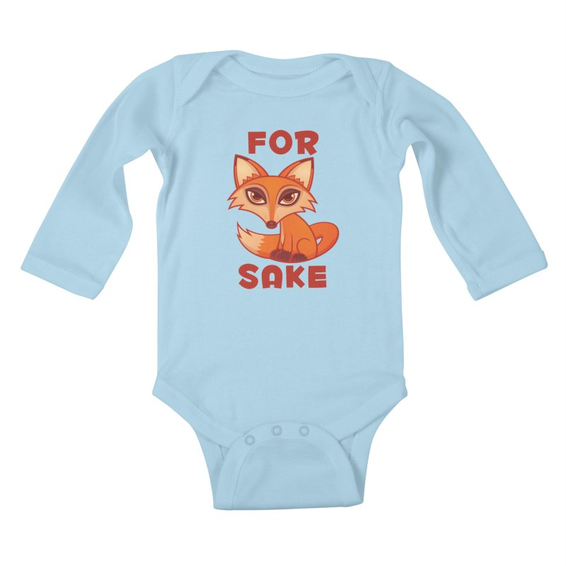 For Fox Sake Kids Baby Longsleeve Bodysuit by Fizzgig's Artist Shop