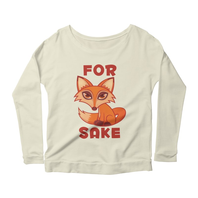 For Fox Sake Women's Scoop Neck Longsleeve T-Shirt by Fizzgig's Artist Shop