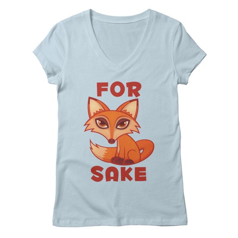 For Fox Sake Women's Regular V-Neck by Fizzgig's Artist Shop