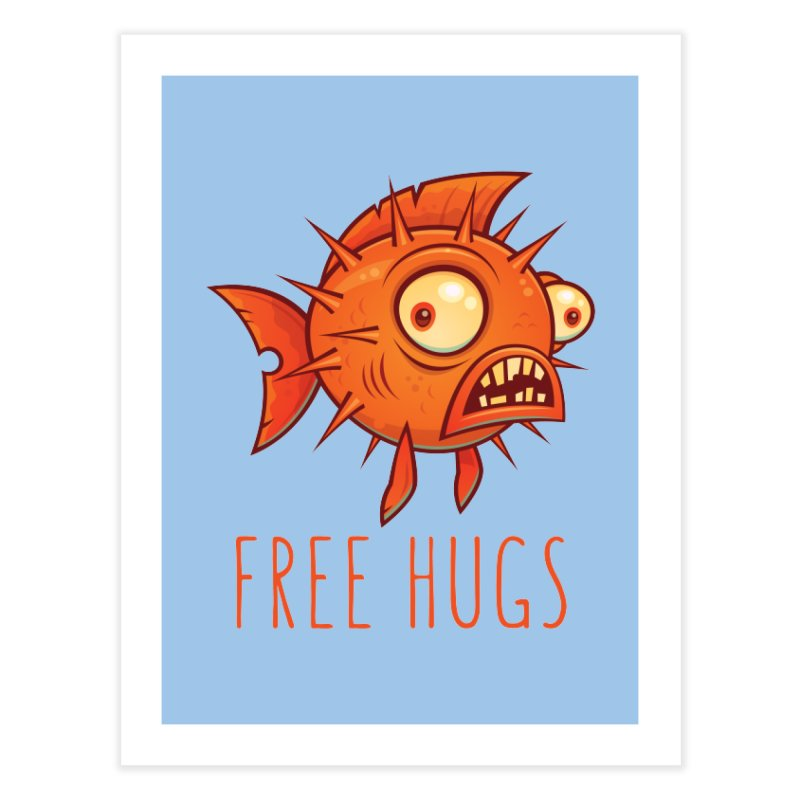 Free Hugs Cartoon Blowfish Home Fine Art Print by Fizzgig's Artist Shop