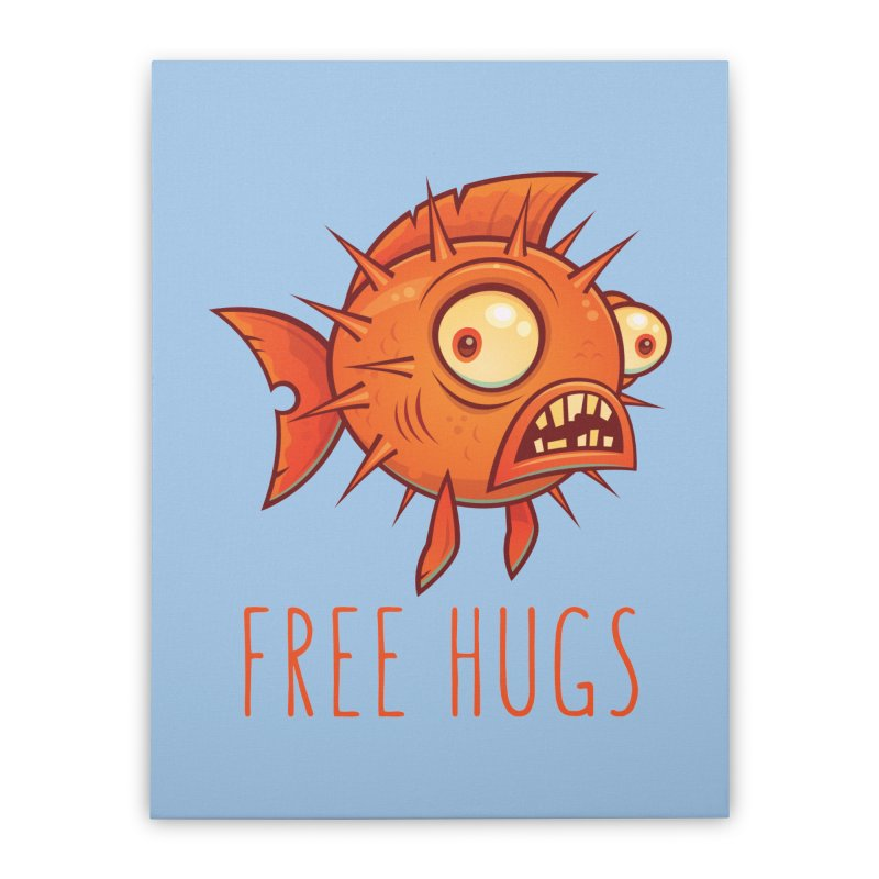 Free Hugs Cartoon Blowfish Home Stretched Canvas by Fizzgig's Artist Shop