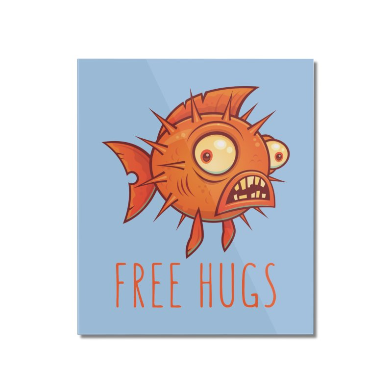 Free Hugs Cartoon Blowfish Home Mounted Acrylic Print by Fizzgig's Artist Shop