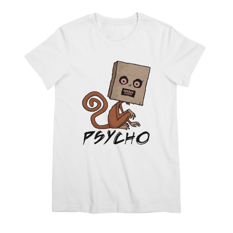 Psycho Sack Monkey with Text Women's Premium T-Shirt by Fizzgig's Artist Shop