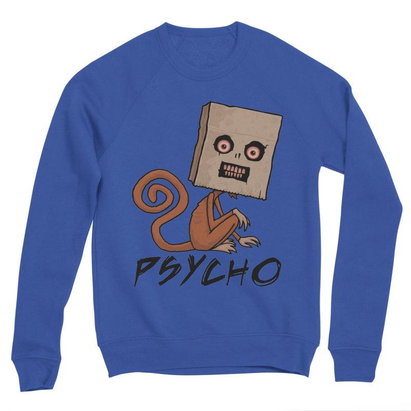 Psycho Sack Monkey with Text Men's Sponge Fleece Sweatshirt by Fizzgig's Artist Shop
