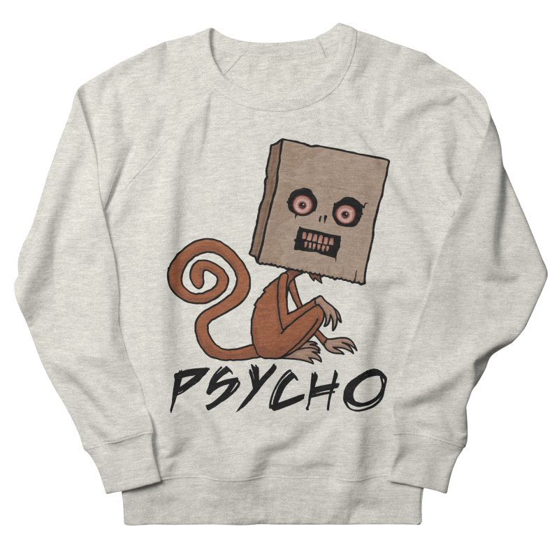 Psycho Sack Monkey with Text Men's French Terry Sweatshirt by Fizzgig's Artist Shop