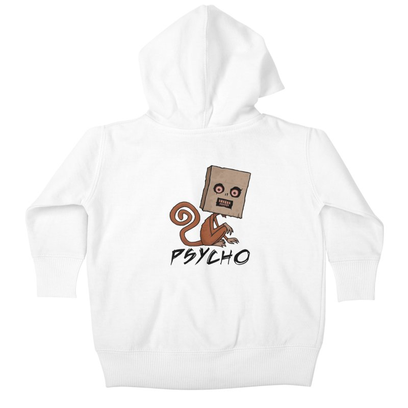 Psycho Sack Monkey with Text Kids Baby Zip-Up Hoody by Fizzgig's Artist Shop