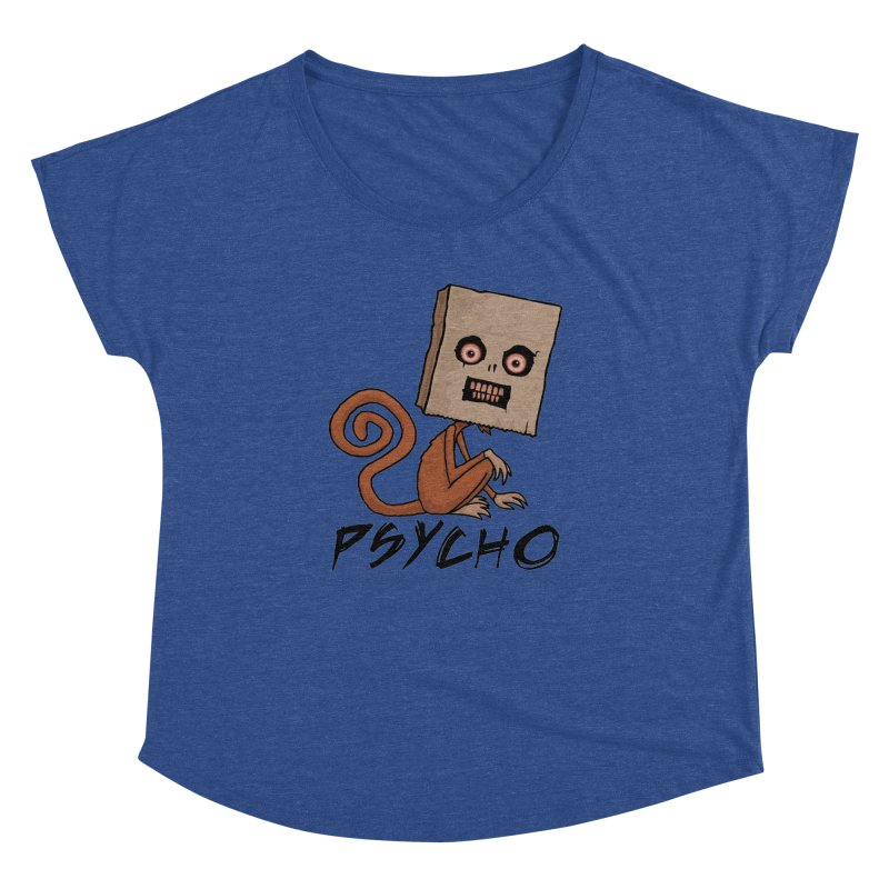 Psycho Sack Monkey with Text Women's Dolman Scoop Neck by Fizzgig's Artist Shop