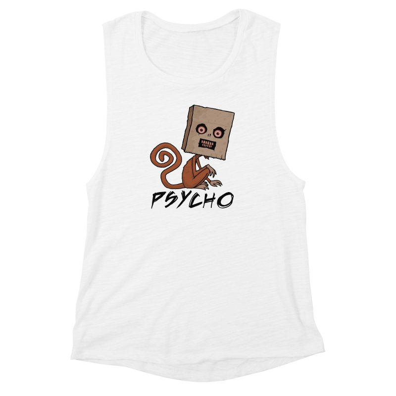 Psycho Sack Monkey with Text Women's Muscle Tank by Fizzgig's Artist Shop