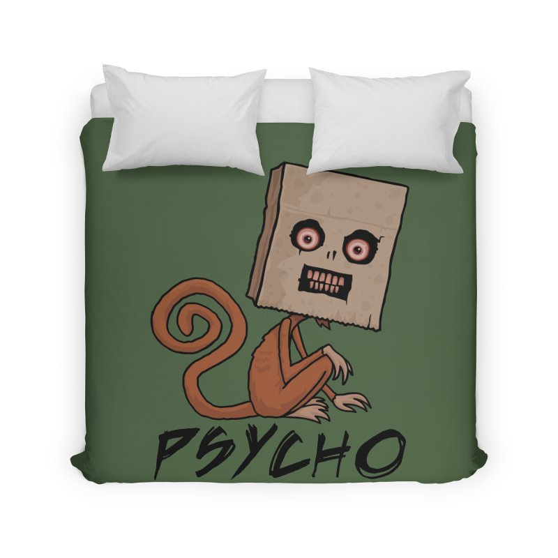 Psycho Sack Monkey with Text Home Duvet by Fizzgig's Artist Shop