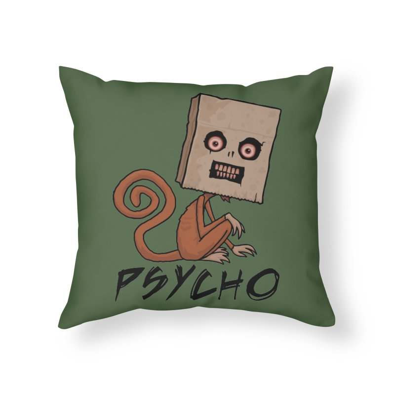 Psycho Sack Monkey with Text Home Throw Pillow by Fizzgig's Artist Shop
