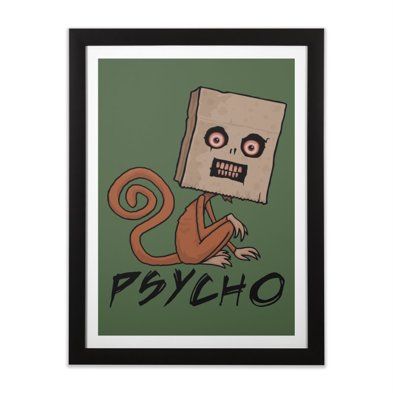 Psycho Sack Monkey with Text Home Framed Fine Art Print by Fizzgig's Artist Shop