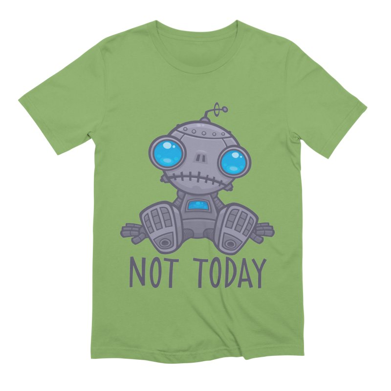 Not Today Sad Robot Men's Extra Soft T-Shirt by Fizzgig's Artist Shop