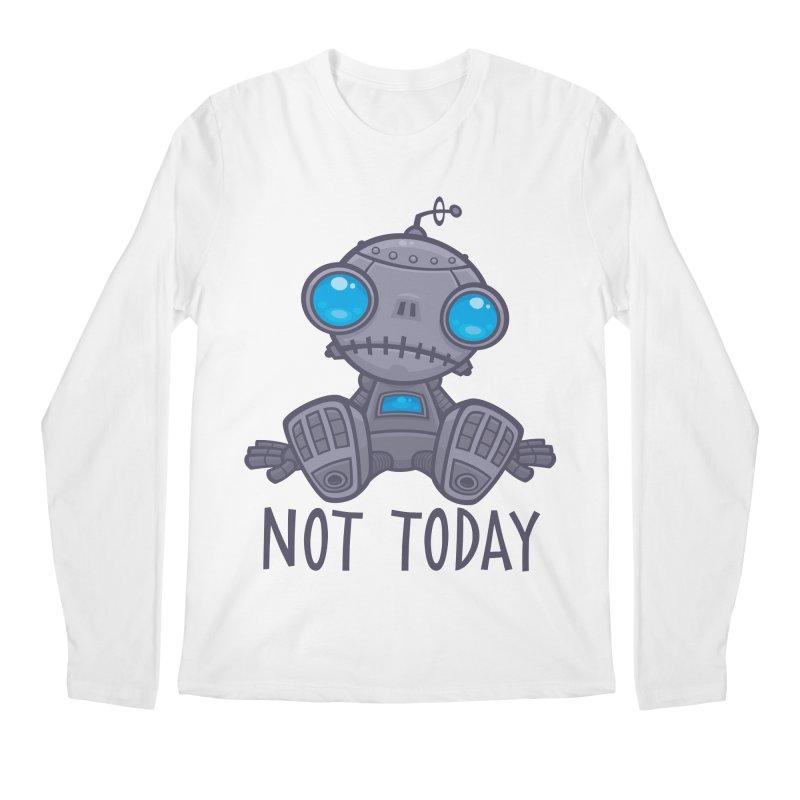 Not Today Sad Robot Men's Regular Longsleeve T-Shirt by Fizzgig's Artist Shop