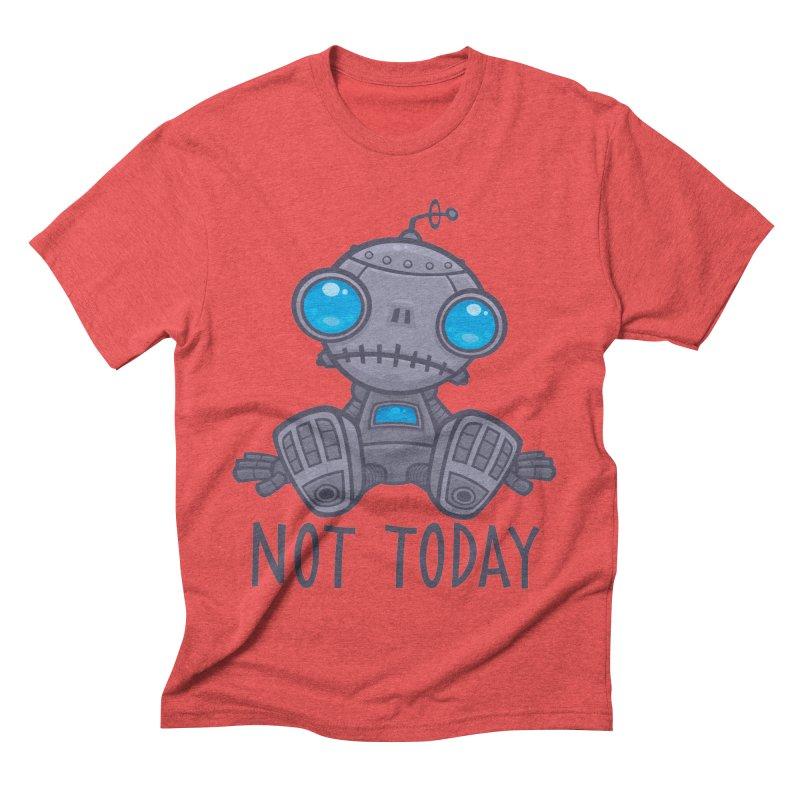 Not Today Sad Robot Men's Triblend T-Shirt by Fizzgig's Artist Shop