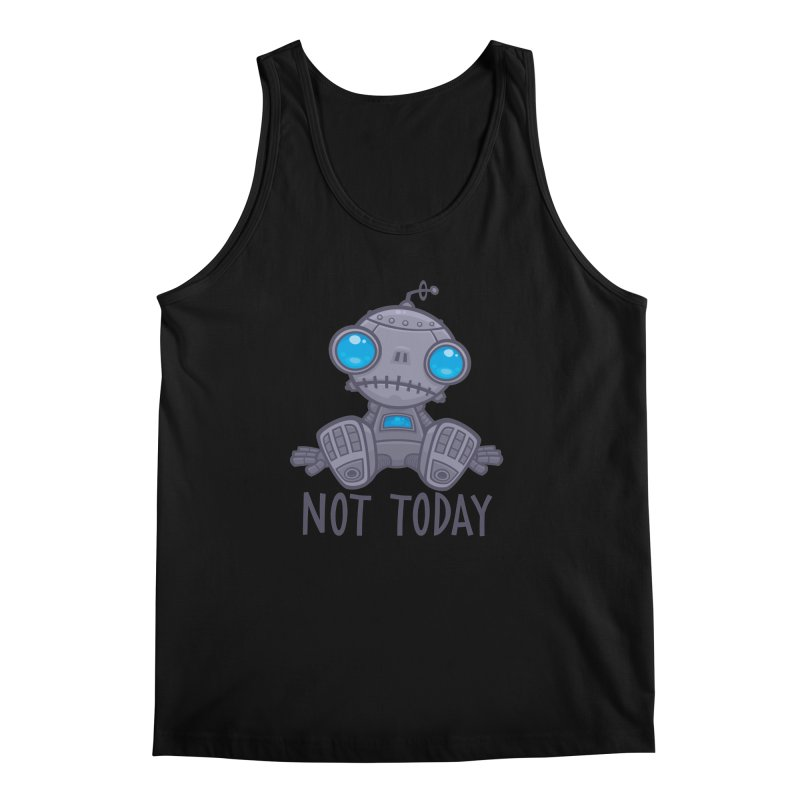 Not Today Sad Robot Men's Regular Tank by Fizzgig's Artist Shop
