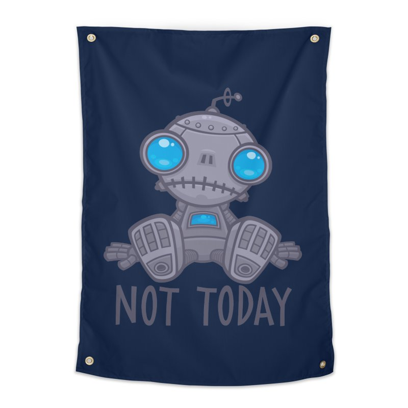 Not Today Sad Robot Home Tapestry by Fizzgig's Artist Shop