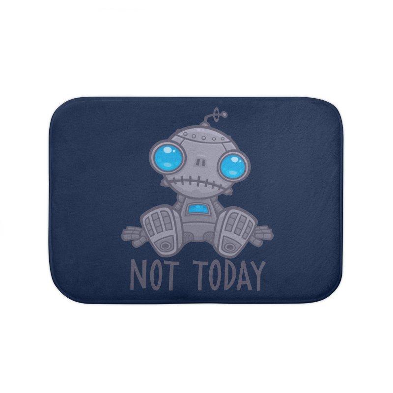 Not Today Sad Robot Home Bath Mat by Fizzgig's Artist Shop