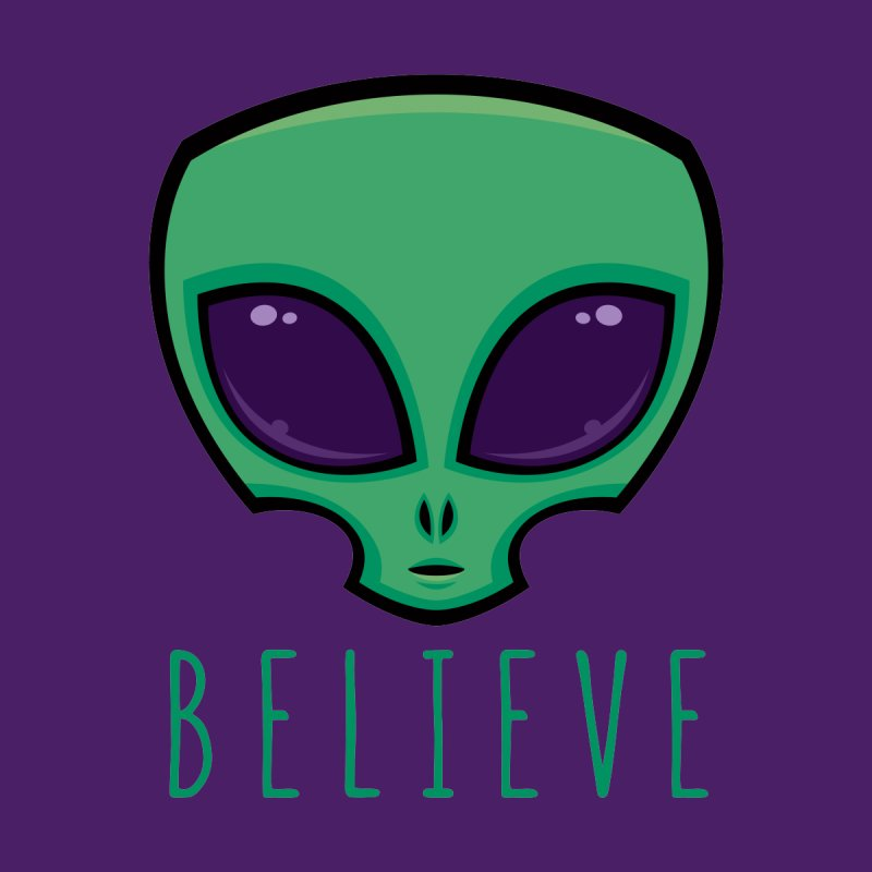 Believe Alien Head by Fizzgig's Artist Shop