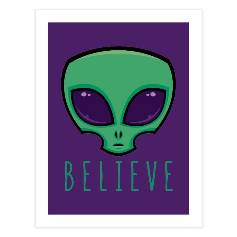 Believe Alien Head Home Fine Art Print by Fizzgig's Artist Shop