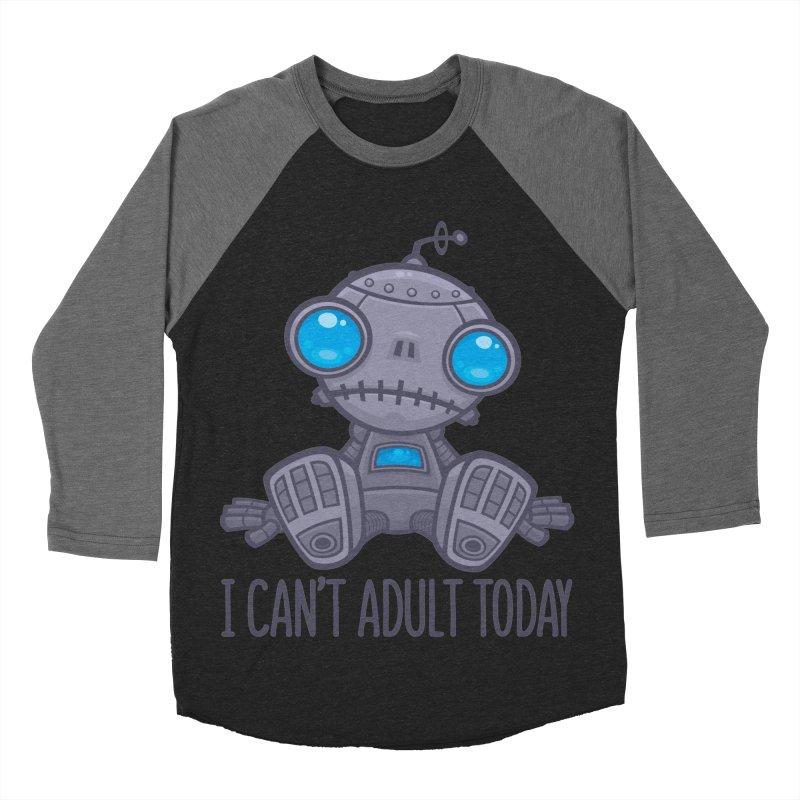 I Can't Adult Today Sad Robot Men's Baseball Triblend Longsleeve T-Shirt by Fizzgig's Artist Shop