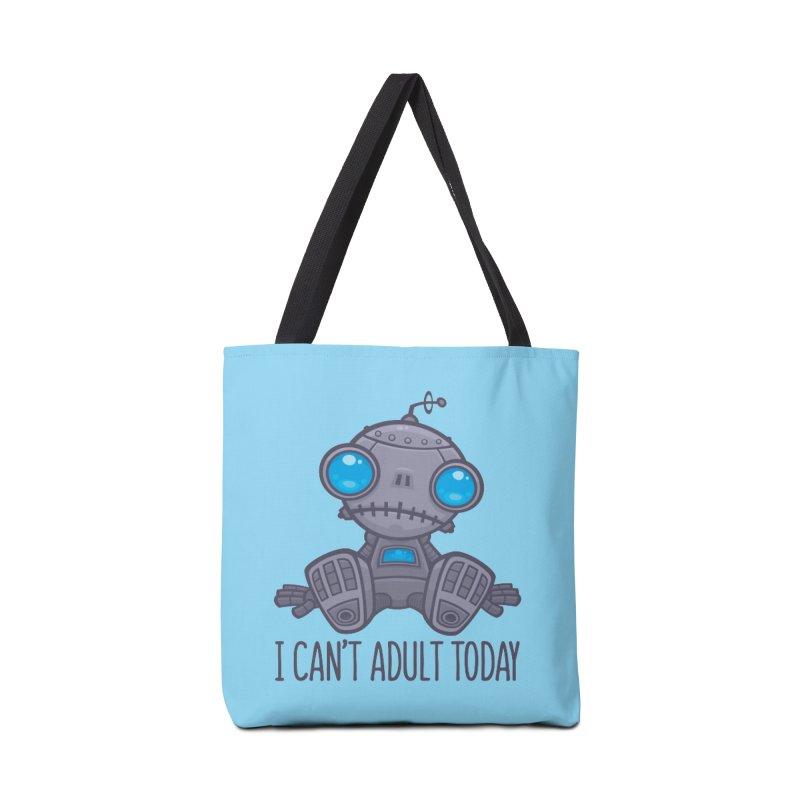 I Can't Adult Today Sad Robot Accessories Tote Bag Bag by Fizzgig's Artist Shop