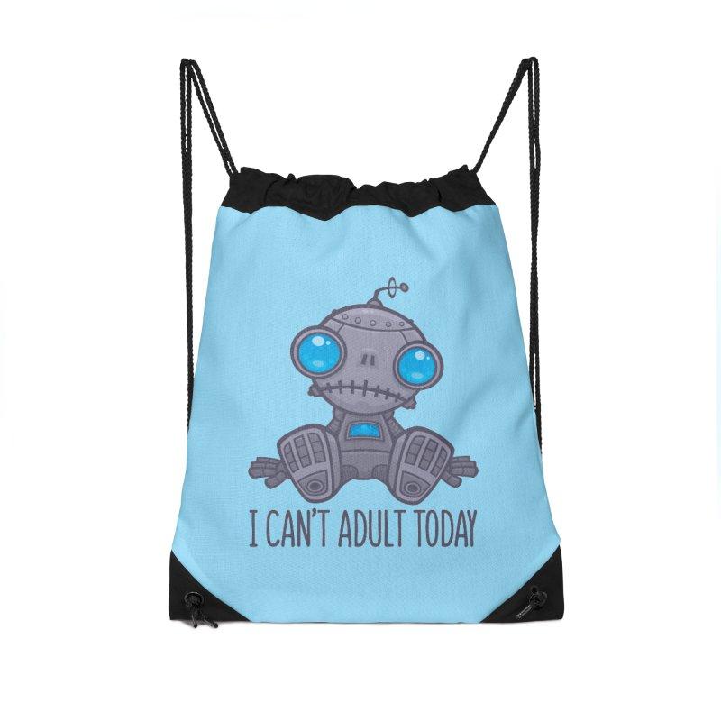 I Can't Adult Today Sad Robot Accessories Drawstring Bag Bag by Fizzgig's Artist Shop