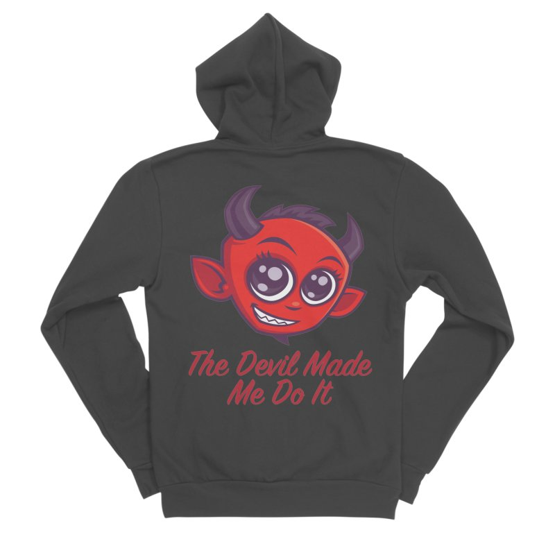 The Devil Made Me Do It Men's Sponge Fleece Zip-Up Hoody by Fizzgig's Artist Shop