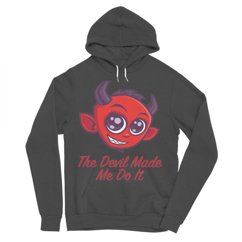 The Devil Made Me Do It Men's Sponge Fleece Pullover Hoody by Fizzgig's Artist Shop