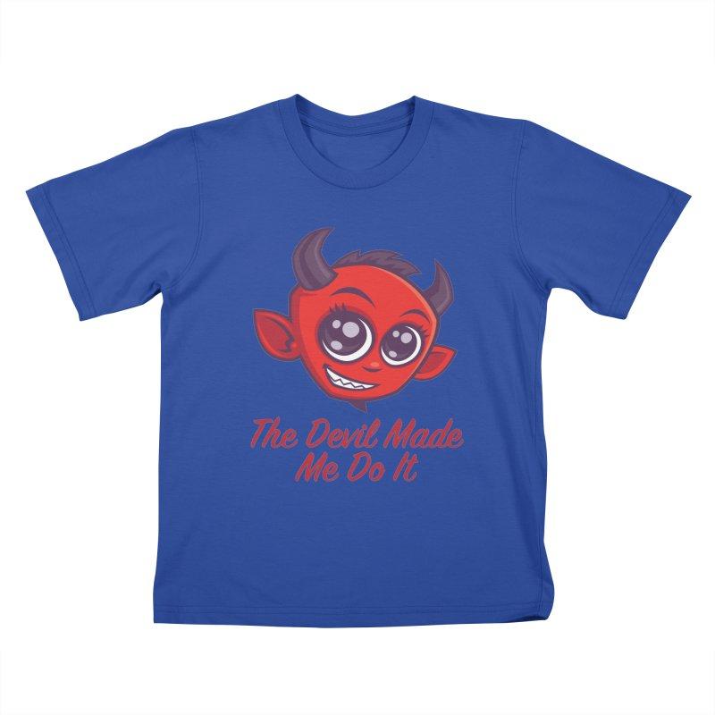 The Devil Made Me Do It Kids T-Shirt by Fizzgig's Artist Shop