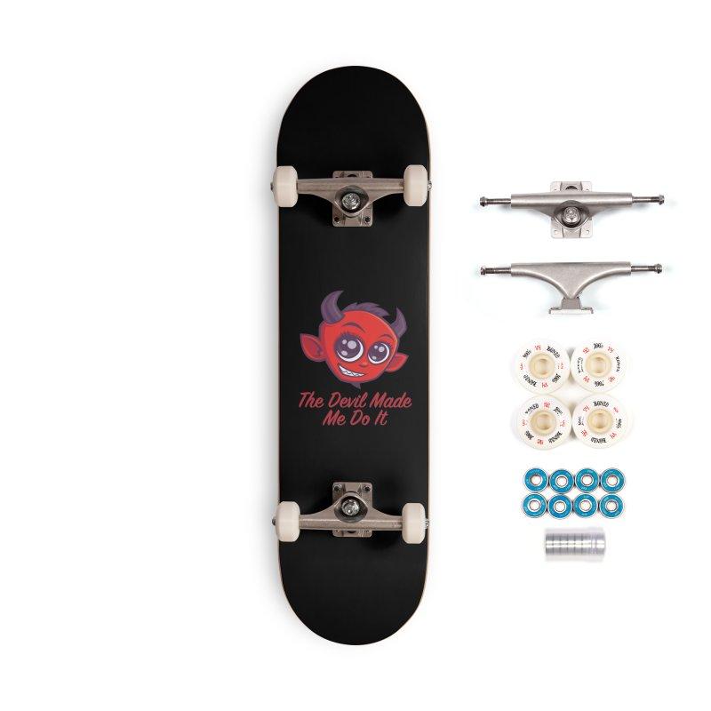The Devil Made Me Do It Accessories Complete - Premium Skateboard by Fizzgig's Artist Shop