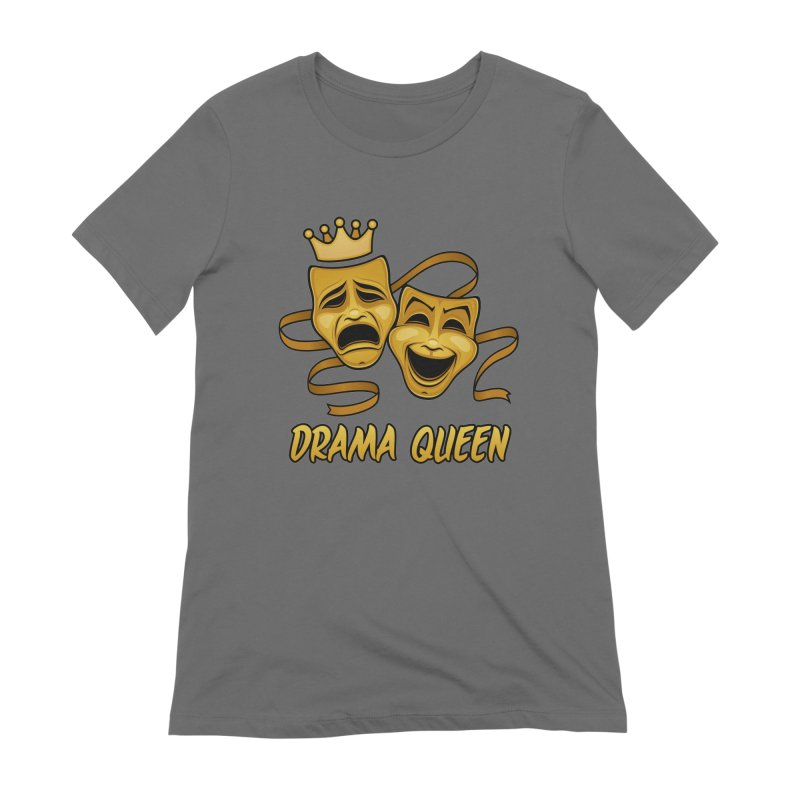 Drama Queen Comedy And Tragedy Gold Theater Masks Women's T-Shirt by Fizzgig's Artist Shop
