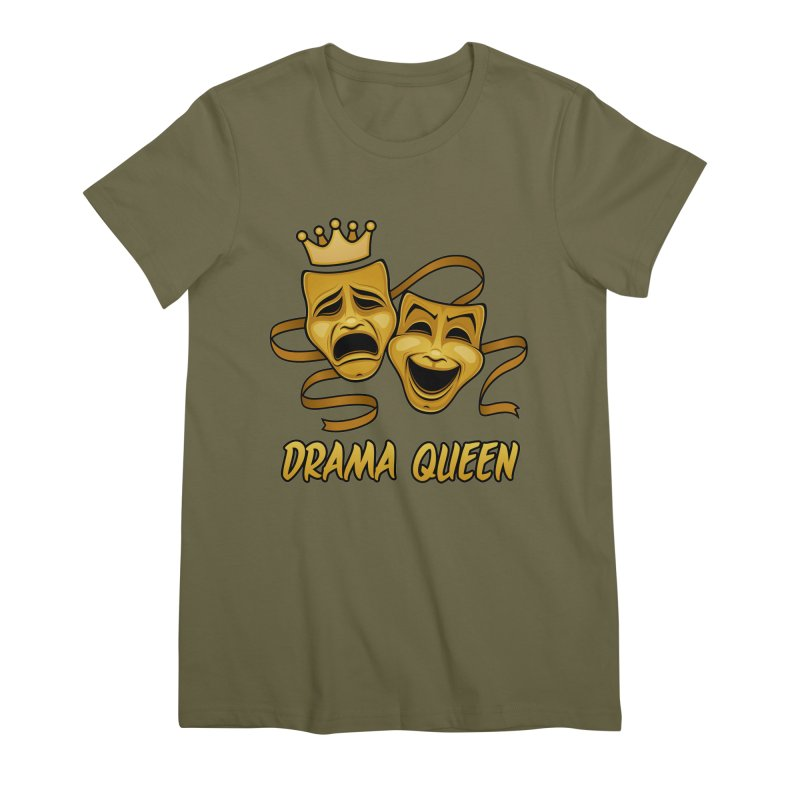 Drama Queen Comedy And Tragedy Gold Theater Masks Women's Premium T-Shirt by Fizzgig's Artist Shop