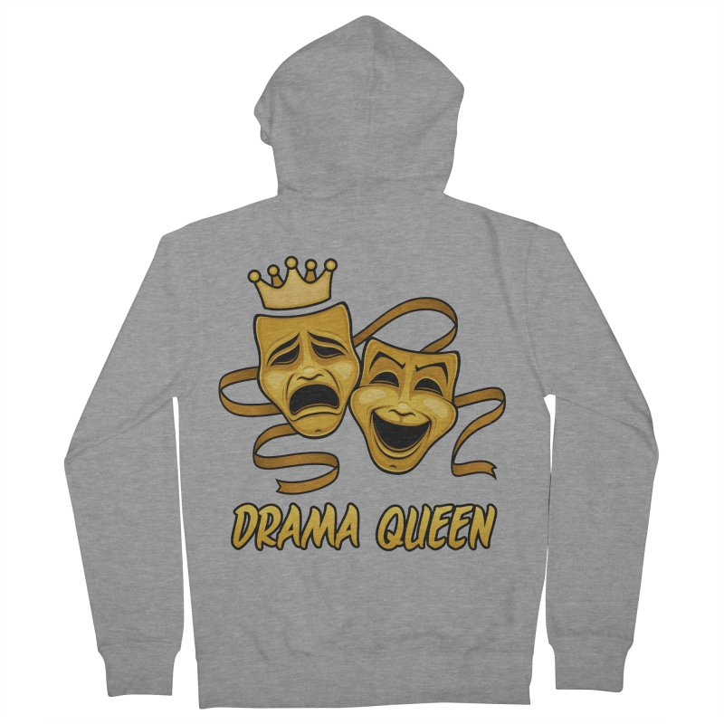 Drama Queen Comedy And Tragedy Gold Theater Masks Women's French Terry Zip-Up Hoody by Fizzgig's Artist Shop