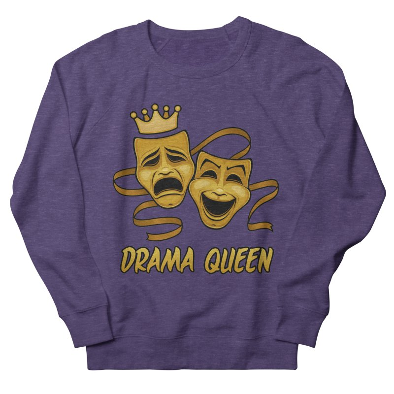 Drama Queen Comedy And Tragedy Gold Theater Masks Women's French Terry Sweatshirt by Fizzgig's Artist Shop