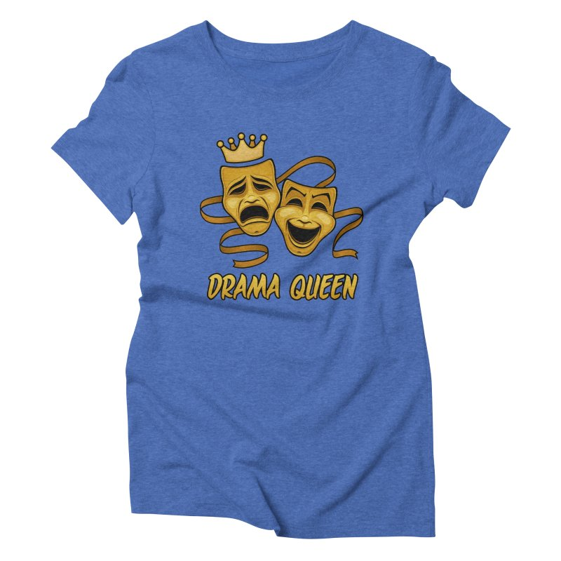 Drama Queen Comedy And Tragedy Gold Theater Masks Women's Triblend T-Shirt by Fizzgig's Artist Shop