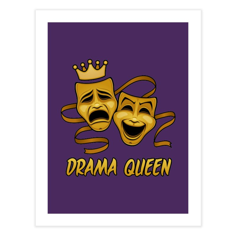 Drama Queen Comedy And Tragedy Gold Theater Masks Home Fine Art Print by Fizzgig's Artist Shop