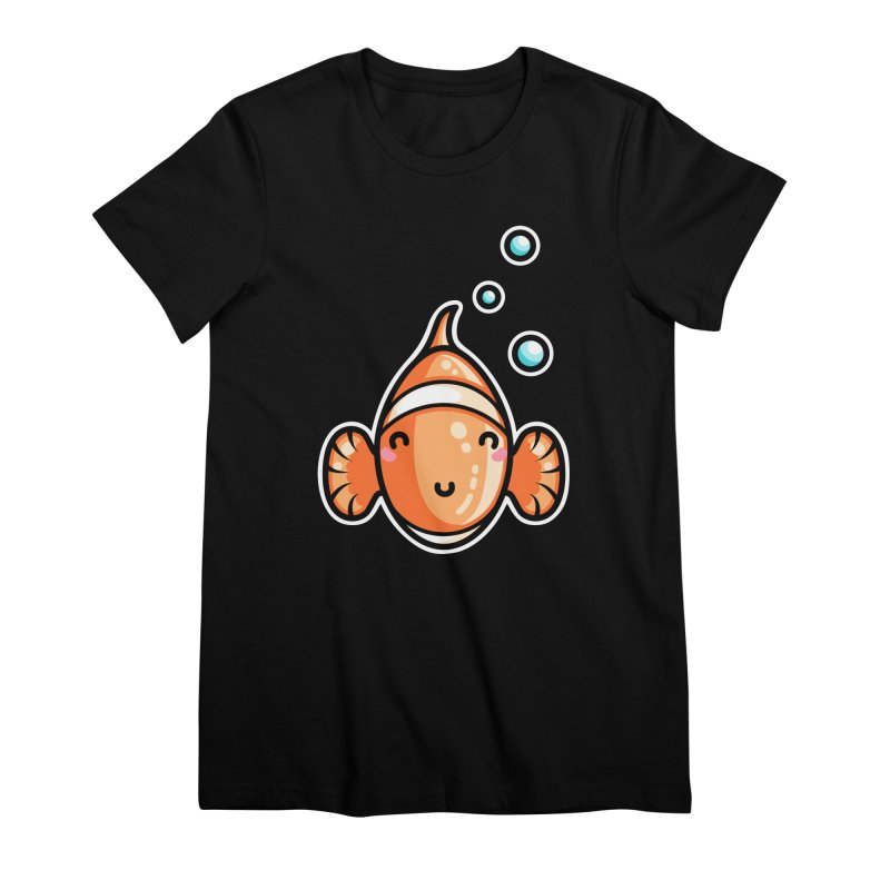 Kawaii Cute Clownfish Women's Premium T-Shirt by Flaming Imp's Artist Shop