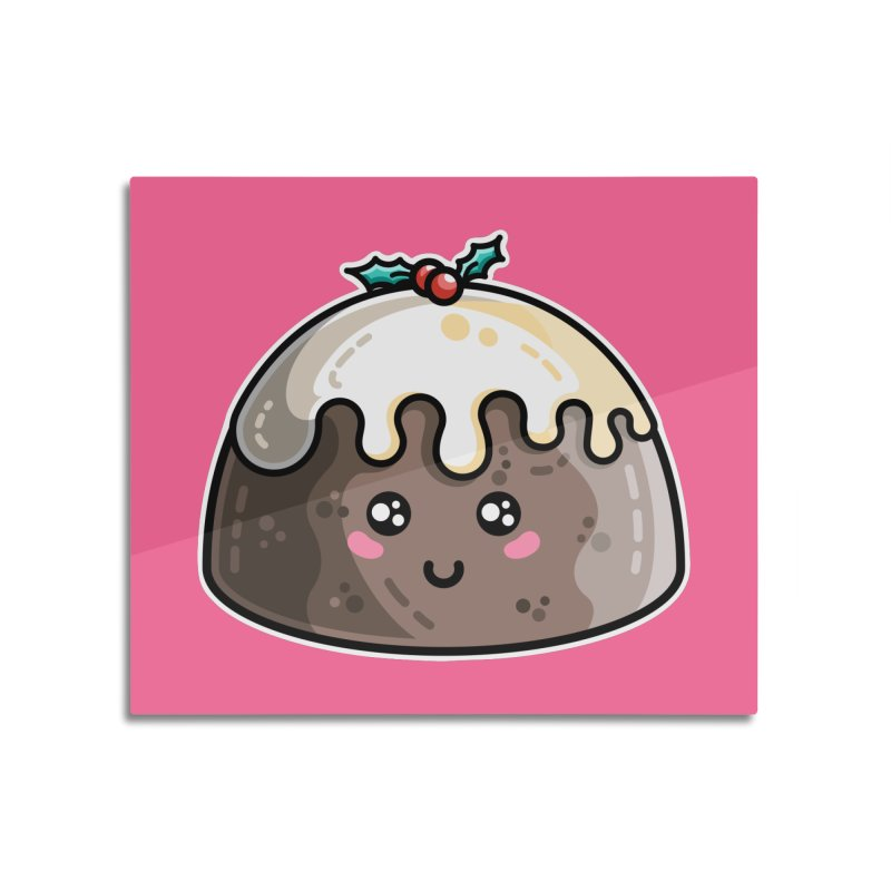Kawaii Cute Christmas Pudding Home Mounted Aluminum Print by Flaming Imp's Artist Shop