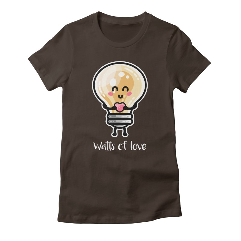 Cute Watts Of Love Pun Fitted T-Shirt by Flaming Imp's Artist Shop