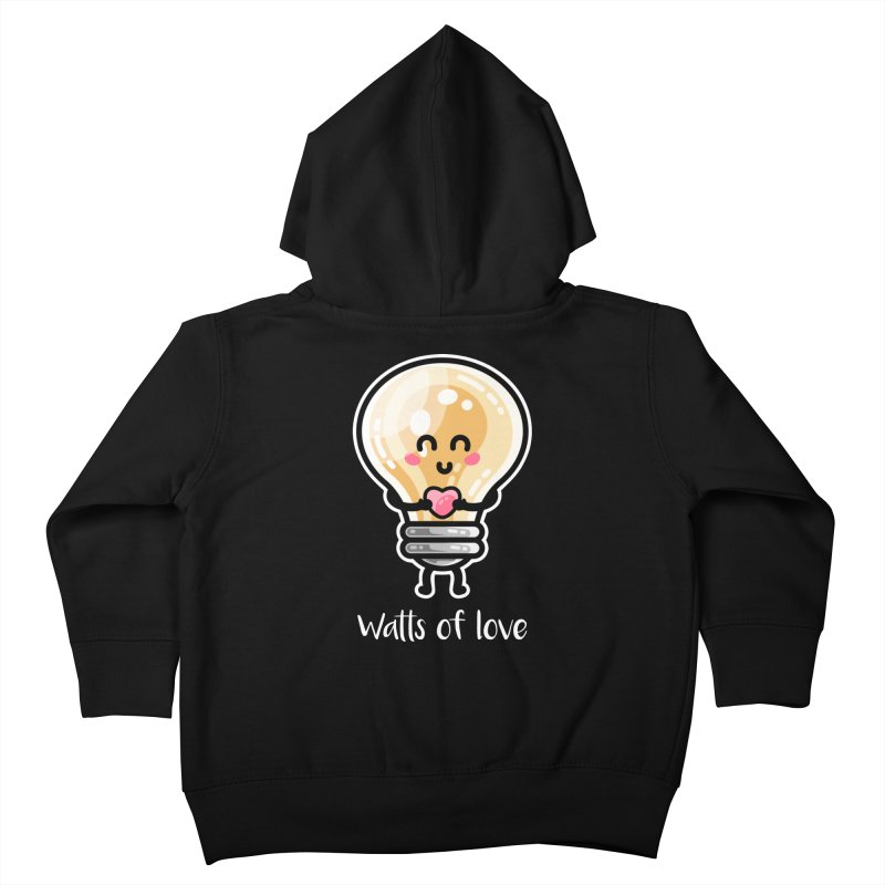 Cute Watts Of Love Pun Kids Toddler Zip-Up Hoody by Flaming Imp's Artist Shop