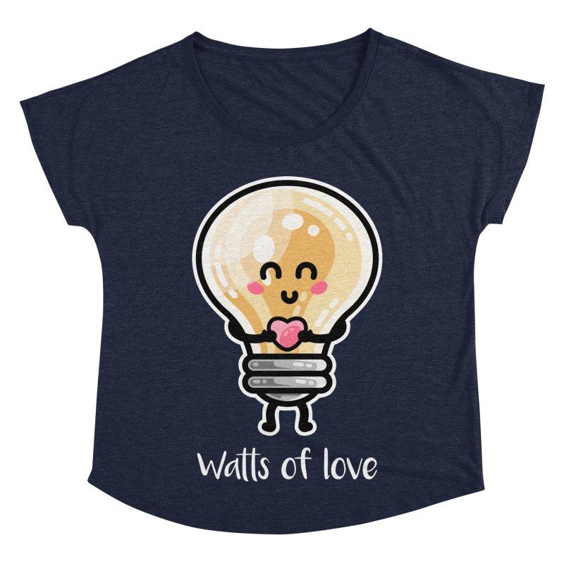 Cute Watts Of Love Pun Women's Dolman Scoop Neck by Flaming Imp's Artist Shop