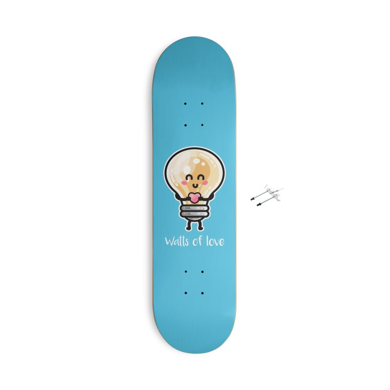 Cute Watts Of Love Pun Accessories With Hanging Hardware Skateboard by Flaming Imp's Artist Shop
