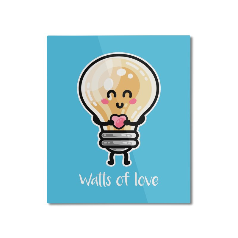 Cute Watts Of Love Pun Home Mounted Aluminum Print by Flaming Imp's Artist Shop