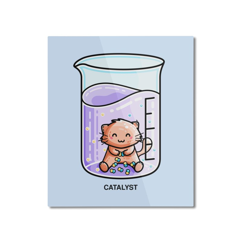 Catalyst Cute Chemistry Cat Pun Home Mounted Aluminum Print by Flaming Imp's Artist Shop